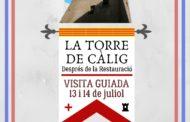 Càlig ha organitzat per als dies 13 i 14 de juliol visites guiades a la Torre