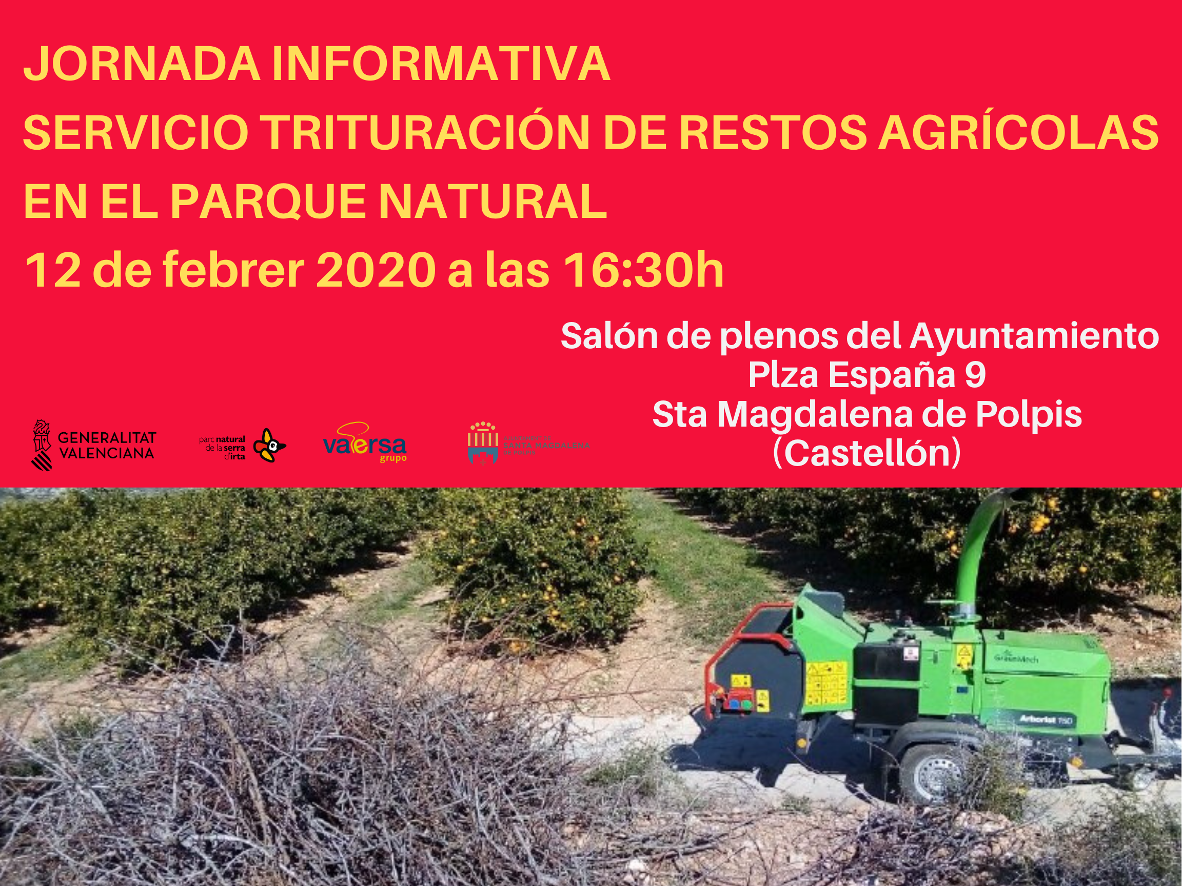 El Parc Natural de la Serra d´Irta organitza una jornada informativa sobre el servei de trituració de restes agrícoles a Santa Magdalena