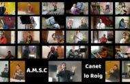 L'Agrupació Musical Santa Cecília de Canet lo Roig dedica un vídeo als qui estan en primera línia