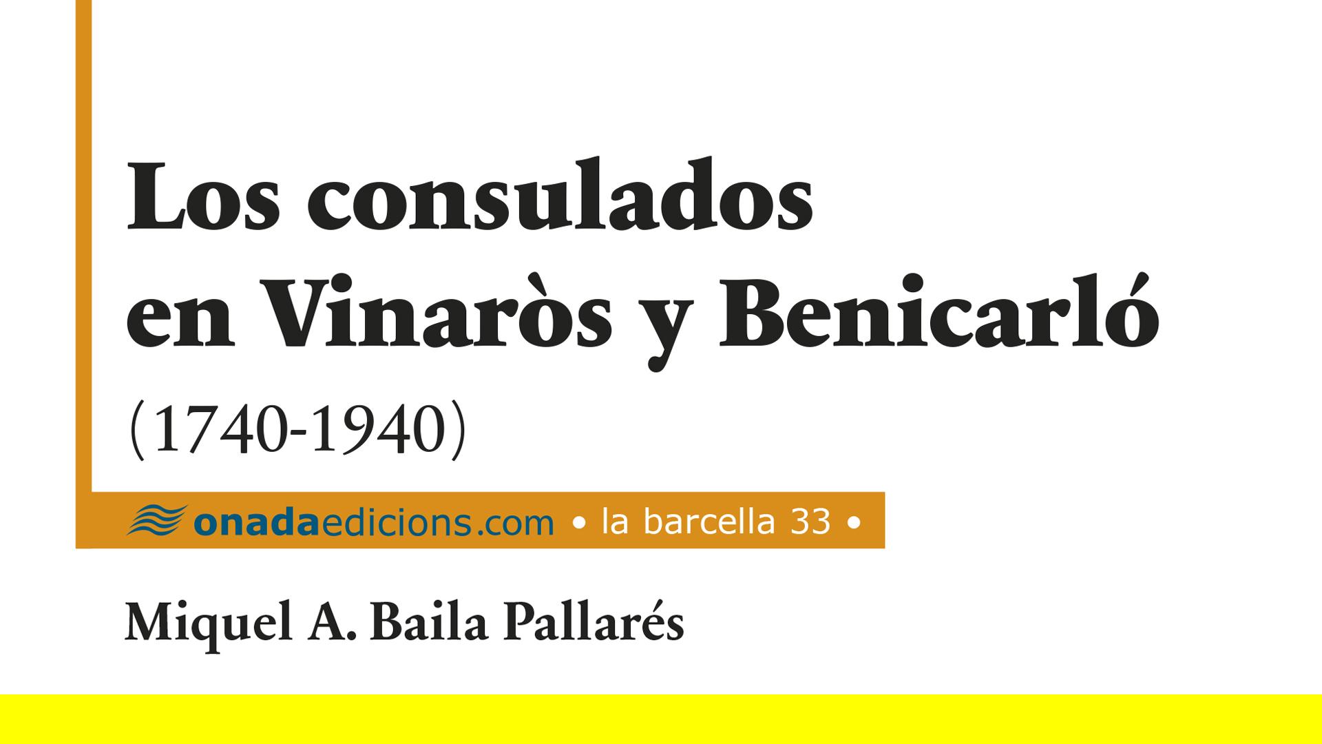 Un nou llibre del professor Baila traça la història dels consultats a Benicarló i Vinaròs entre 1740 i 1940