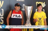 La Copa de la UEFA Europa League del Villarreal a Vinaròs 03-07-2021